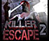ホラー脱出ゲームKiller Escape 2. The Surgery